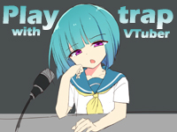 Play with trap VTuber APK