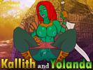 Kallith and Yolanda android