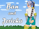 Ban and Jericho android